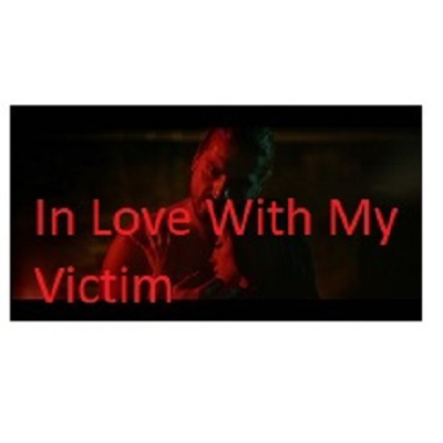In Love With My Victim