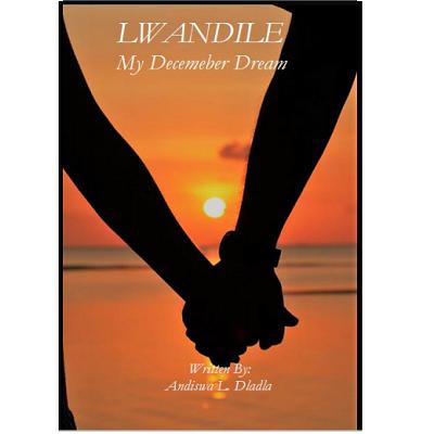 Lwandile My Decemeber Dream