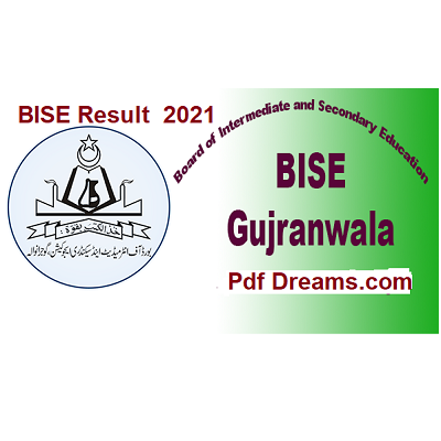 BISE Gujranwala Board Result in 2021